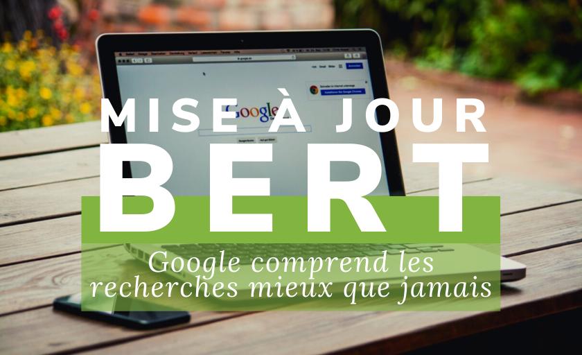 Mise à jour BERT : Google comprend les recherches mieux que jamais
